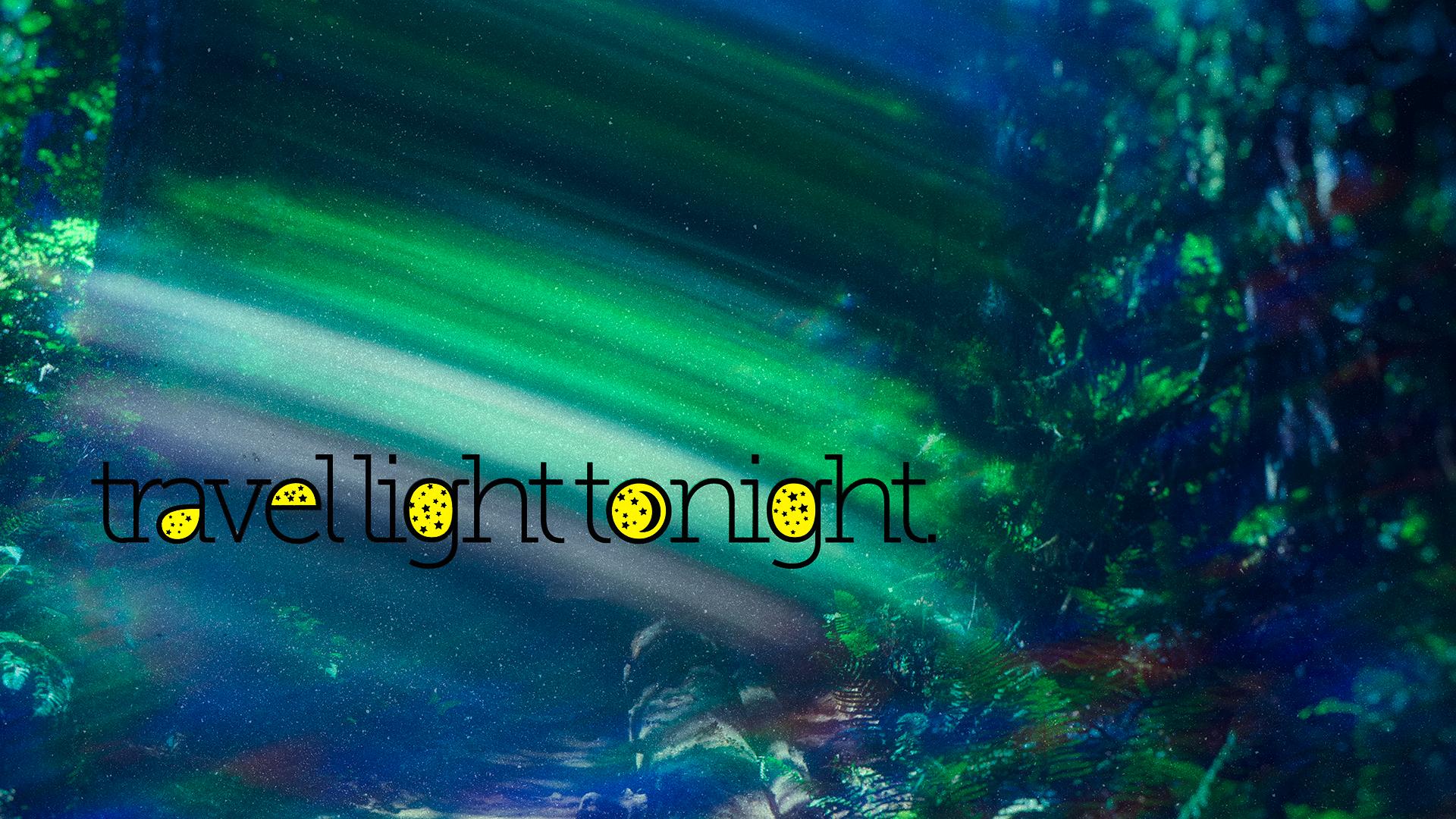 Travel Light Tonight